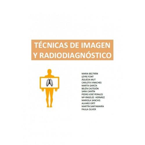TÉCNICAS DE IMAGEN Y RADIODIAGNÓSTICO
