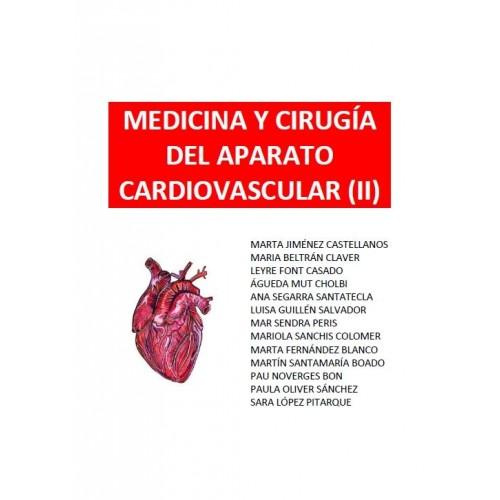 MEDICINA Y CIRUGÍA DEL APARATO CARDIOVASCULAR (II) - (292 PÁG)
