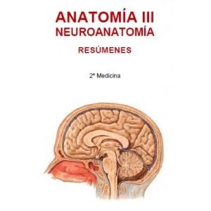 ANATOMÍA III - NEUROANATOMÍA - (104 PÁG)
