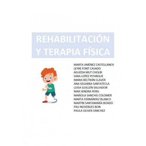REHABILITACIÓN Y TERAPIA FÍSICA - (229 PÁG) - (Leyre)